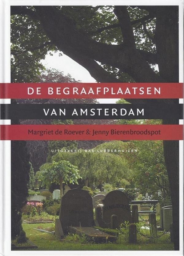 De begraafplaatsen van Amsterdam