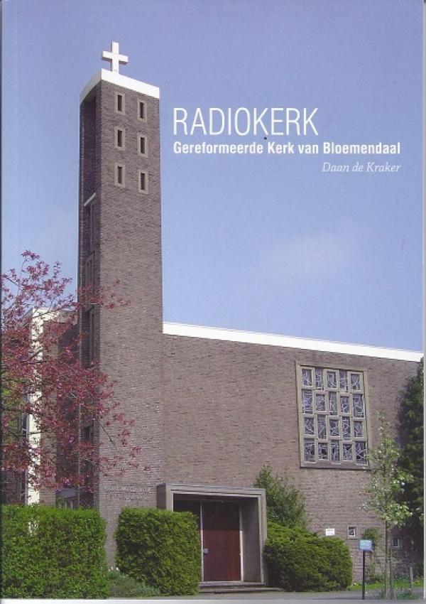 Radiokerk, gereformeerde kerk van Bloemendaal